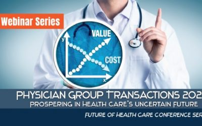 Physician Group Transactions 2020 Webinar Series